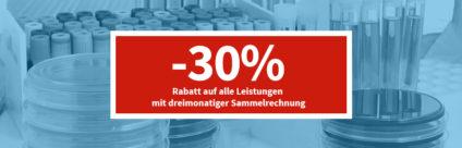 30% Rabatt auf alle Leistungen mit dreimonatiger Sammelrechnung